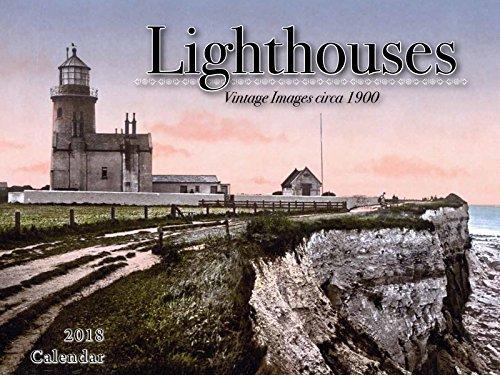 Lighthouses 2018 Calendar: Vintage Images circa 1900