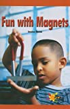 Fun with Magnets, Jessica Baron, 0823963349