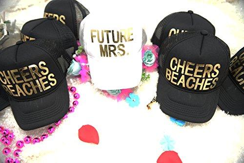 Future mrs, Cheers bitches bachelorette party hats, Bride