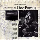 Till the Night Is Gone: Tribute to Doc Pomus