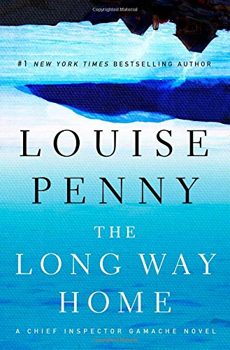 The Long Way Home (Chief Inspector (Chief Inspector Gamache In Order)