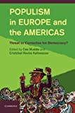 Populism in Europe and the Americas : Threat or Corrective for Democracy?, , 110769986X