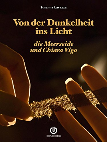 von-der-dunkelheit-ins-licht-die-meerseide-und-chiara-vigo-german-edition