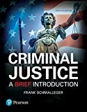 Criminal Justice: A Brief Introduction (12th Edition)