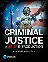 Criminal Justice: A Brief Introduction, 12th Edition Front Cover