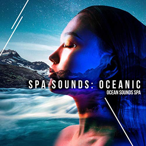 Spa Sounds: Oceanic