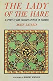 The Lady of the Hare: A Study in the Healing Power of Dreams