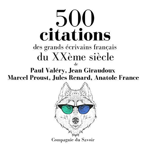 500 Citations Des Grands  Crivains Fran Ais Du Xx Me Si Cle