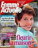 FEMME ACTUELLE [No 656] du 21/04/1997 - 35 IDEES POUR FLEURIR SA MAISON -LES TOURS DE MAIN DE BERNARD LOISEAU -VOITURES D'OCCASION / TOUT VERIFIER AVANT D'ACHETER -DES HORMONES DE CROISSANCE CONTAMINEES ONT TUE MON ENFANT -5 BALADES INEDITES POUR AMOUREUX DU TERROIR
