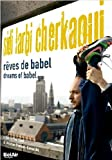 Sidi Larbi Cherkaoui: Dreams of Babel [DVD] [2010]