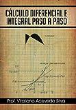 Cálculo diferencial e integral paso a paso