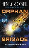 Orphan Brigade The Sim War Book Two