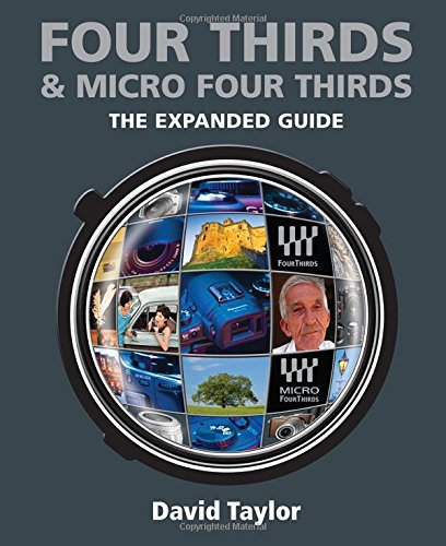 Read Online Four Thirds & Micro Four Thirds (Expanded Guides) ebook