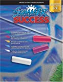 Summer Success, Grades 4-5, Vincent Douglas and School Specialty Publishing Staff, 1577685342