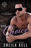 His Choice (Hamilton Investigation & Security: HIS Series Book 2)