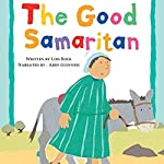 The Good Samaritan: My Very First Board Book | Lois Rock