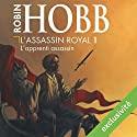 L'apprenti assassin (L'assassin royal 1) Audiobook by Robin Hobb Narrated by Sylvain Agaësse