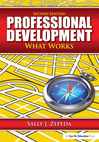 Professional Development: What Works (Volume 1)