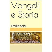 Vangeli e Storia: Emilio Salsi (Italian Edition)
