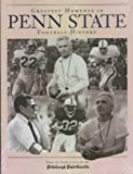 Greatest Moments in Penn State Football History, Francis J. Fitzgerald, 1887761055