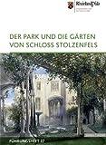 Der Park und Die Garten Von Schloss Stolzenfels, Fischer, Doris and Henne, Armin, 3795424739
