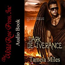 Dark Deliverance Audiobook by Tamela Miles Narrated by Tyra Kennedy