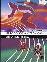 Metodología Y Tecnicas De Atletismo