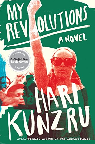My Revolutions: A Novel (Vietnam Res)