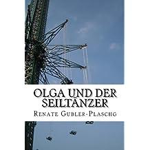 Olga und der Seiltänzer (German Edition)