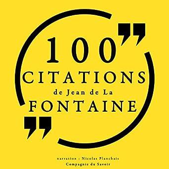 Amazoncom 100 Citations De Jean De La Fontaine Audible Audio