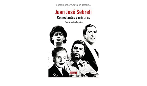 Ensayo contra los mitos (Spanish Edition)  Juan Jose Sebreli   9788483068182  Amazon.com  Books 5251af662ec
