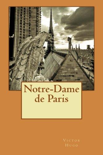 Notre-Dame de Paris (French Edition) (Dame Paris Notre De)