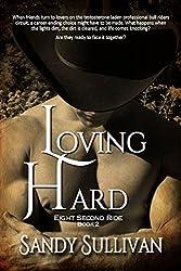 Loving Hard (Eight Second Ride Book 2)