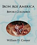 img - for Iron Age America Before Columbus book / textbook / text book