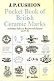 Pocket Book of British Ceramic Marks, J. P. Cushion, 0571048692