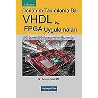 Donanım Tanımlama Dili VHDL ve FPGA Uygulamaları