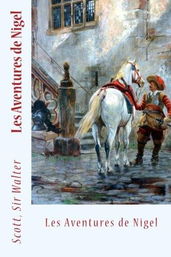 Read Online Les Aventures de Nigel (French Edition) pdf