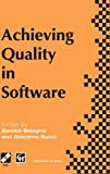 Achieving Quality in Software, , 0412639009