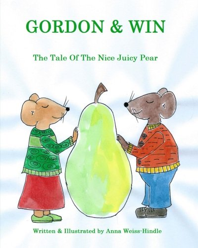 Gordon & Win: The Tale of the Nice Juicy Pear