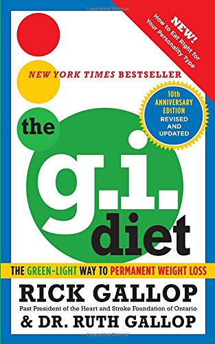 The G.I. Diet: The Green-Light Way to Permanent Weight Loss