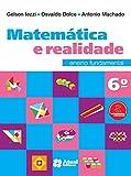 Matemática e Realidade. 6º Ano