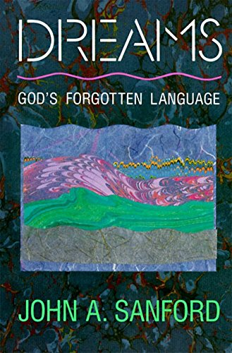Book: Dreams - God's Forgotten Language by John A. Sanford