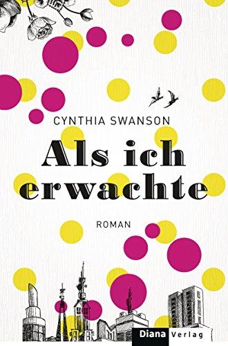 Als ich erwachte: Roman (German Edition)
