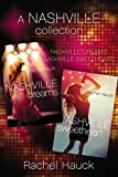 A Nashville Collection: Nashville Dreams and Nashville Sweetheart