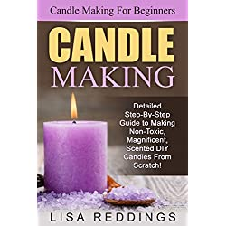 Candle Making: Candle Making For Beginners - Detai
