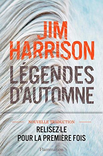 Légendes d'automne (LITTERATURE ETR) (French Edition)