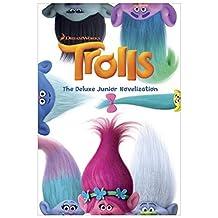 Trolls: The Deluxe Junior Novelization (DreamWorks Trolls) by Random House (2016-09-27)