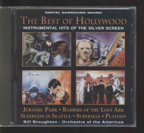 The Best of Hollywood Instrumental Hits of the Silver Screen: Jurassic Park; Raiders of the Lost Ark; Sleepless in Seattle; Superman; Platoon