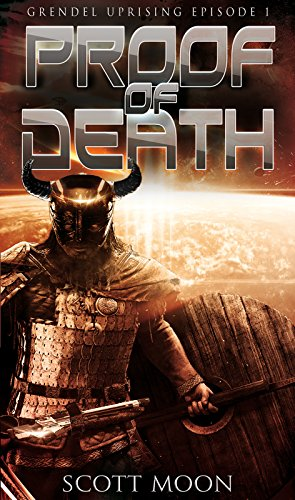 (Proof of Death (Grendel Uprising Book 1))
