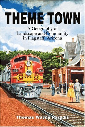 Theme Town: A Geography of Landscape and Community in Flagstaff, Arizona by Thomas Paradis - Flagstaff Mall